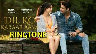 Dil Ko Karaar Aaya Song Ringtone / Dil Ko Karaar Aaya Ringtone /Badal Kumar Ki Ringtone