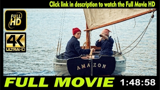 Watch Swallows and Amazons Full Movie | acnhrc lgiuzls