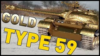 GOLD TYPE 59 in World of Tanks!
