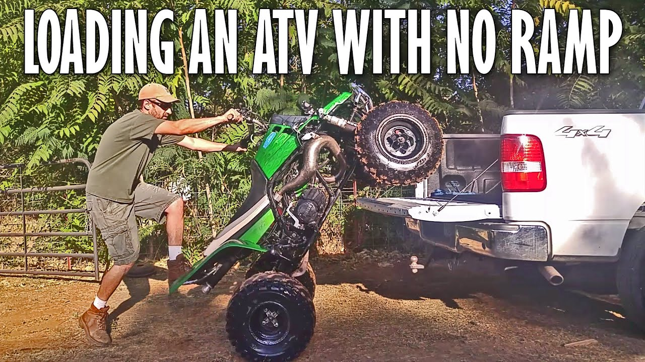 How To Load [And Unload] An ATV Into a Truck Without A Ramp - ATV