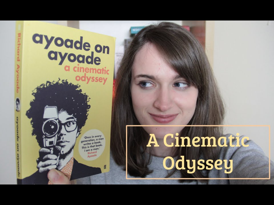 A Cinematic Odyssey Ayoade on Ayoade