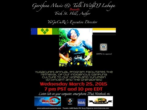 Garifuna Music & Talk With DJ Labuga Presents Trish St  Hill