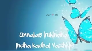 Kaiya pidithu kondu pogalam nee sonnathu _ Kadhali Album song lyrics - Alone & Love failure status