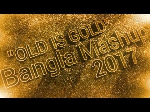 Bangla Love Mashup | 2017  | Old Is Gold