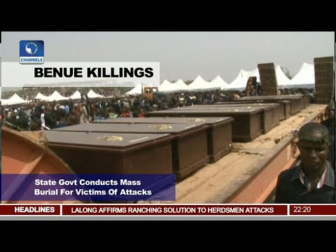 Benue Residents In Despair As Benue Govt Conducts Mass Burial 11/01/18 Pt.2 |News@10|