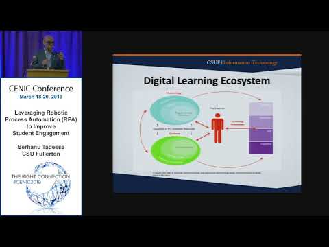CENIC 2019: Leveraging Robotic Process Automation (RPA) to Improve Student Engagement (3/18/2019)