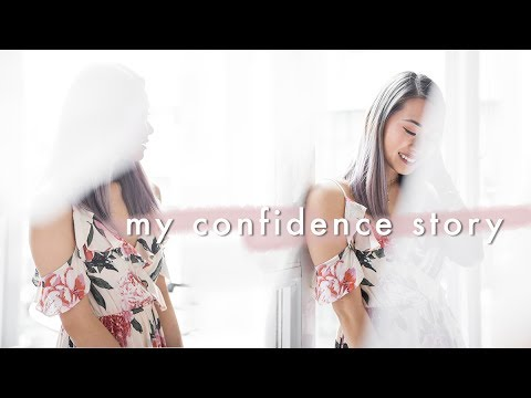 Building Confidence: How I Gained Confidence   STORY TIME