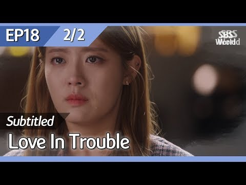 [CC/FULL] Love in Trouble EP18 (2/2) | 수상한파트너