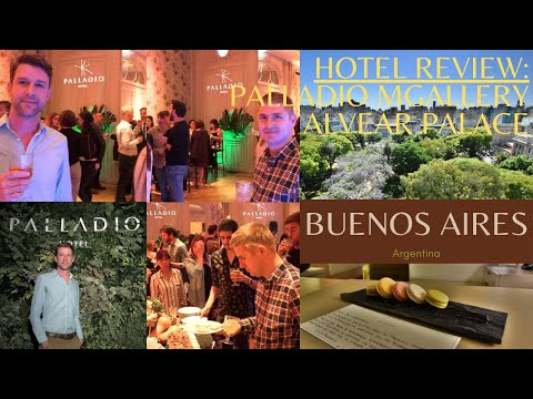 2 Best Luxury Hotels In Buenos Aires Review: Palladio Mgallery By Sofitel And Alvear Palace In 4k
