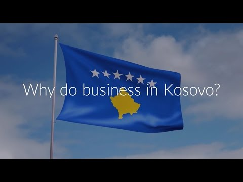 Why do business in Kosovo?