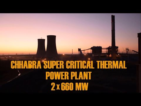 Chhabra Supercritical Thermal Power Plant - An overview