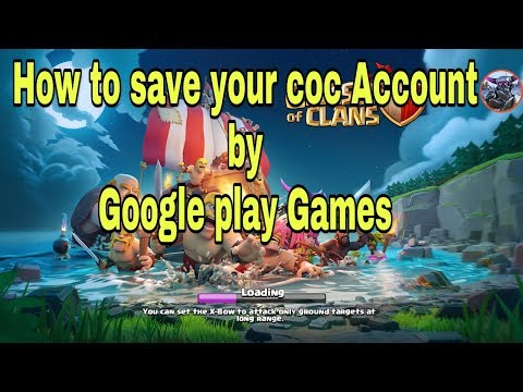 HOW TO SAVE COC ACCOUNT BY GOOGLE PLAY GAMES