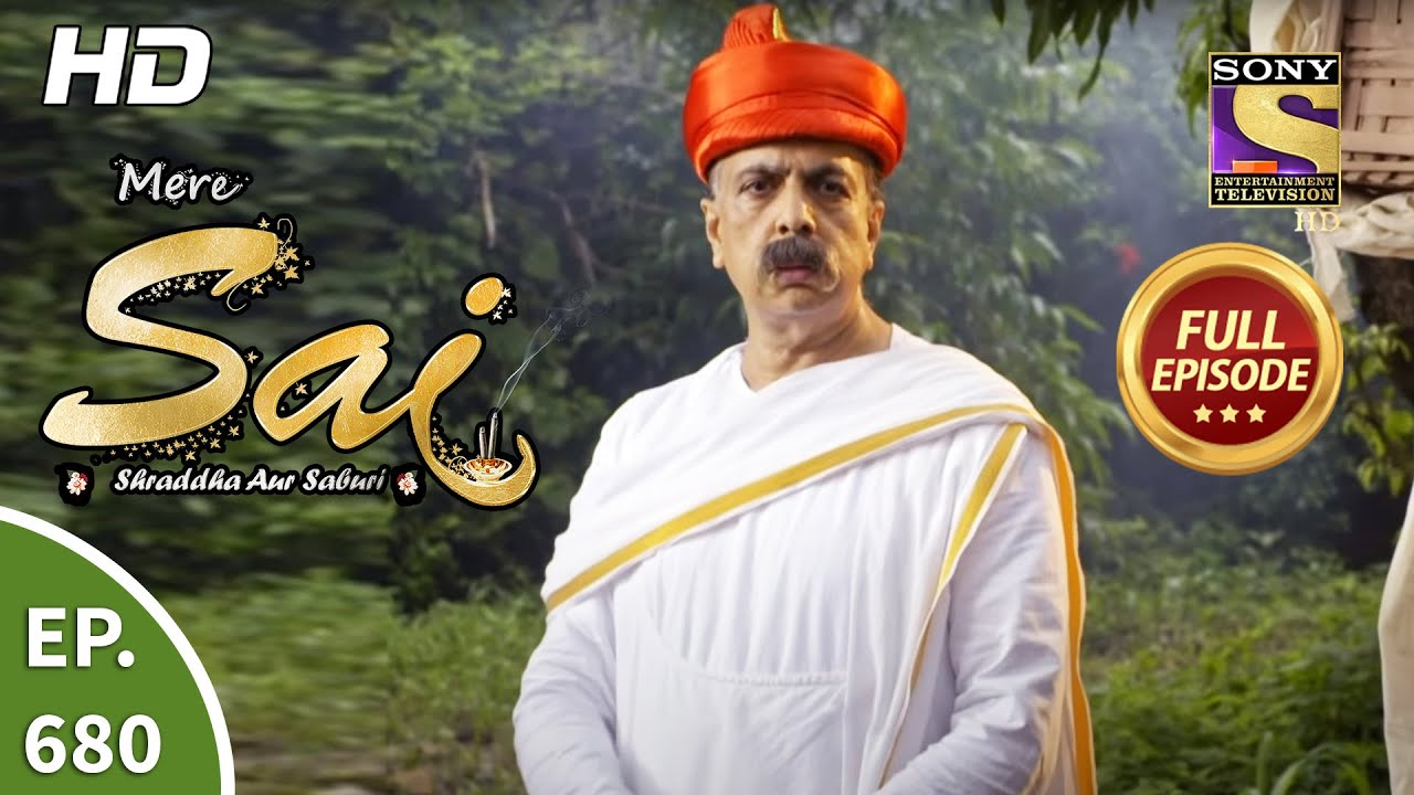 Download Mere Sai - Ep 680 - Full Episode - 19th August, 2020