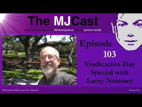 The MJCast - Episode 103: Vindication Day Special With Larry Limmer