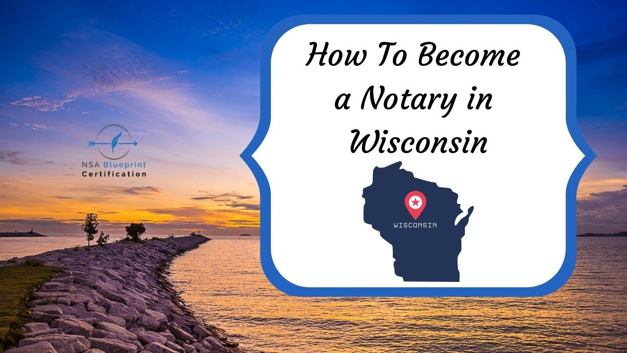 How to become a notary in wi | wi notary public | nsa blueprint.