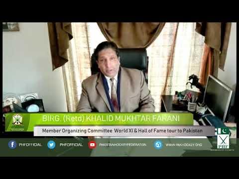 Birg.(Retd) Khalid Mukhtar Farani  Member Organizing Committee  World XI to Pakistan