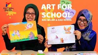 ART FOR SCHOOL - TEKNIK MENEMPEL MONTASE BERSAMA KAK NILAM & KAK REDZA