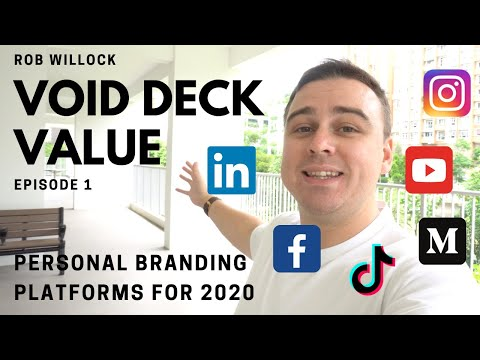 Void Deck Value - Episode 1 - Personal Branding Platforms for 2020