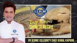 Chef Kunal Kapur s Chinese recipe IIHM Easy Recipes Ep 6