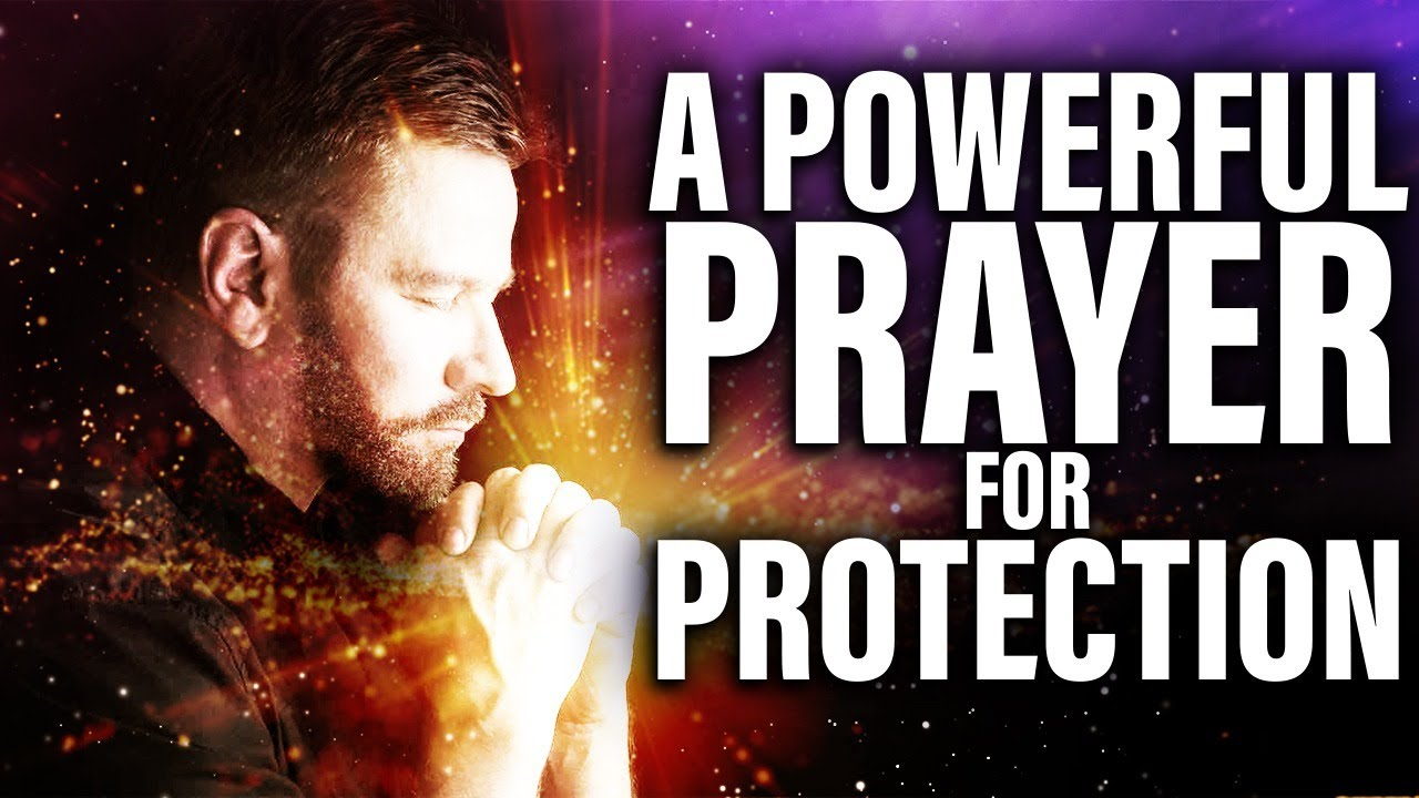 A Prayer For Protection | The Battle Begins On Your Knees - God Will Be With You