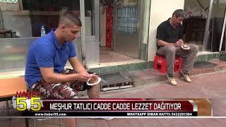 SAMSUN'DA YARIM ASIRDIR ŞAM TATLISI SATIYOR