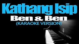 KATHANG ISIP - Ben&Ben (KARAOKE VERSION)
