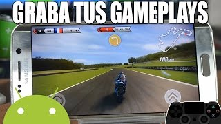 ¿Cómo hacer gameplays en Android? + Tips | Android Evolution