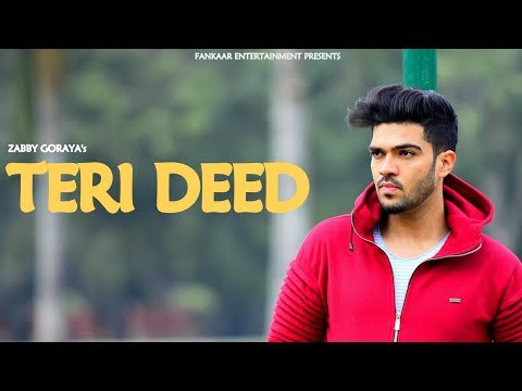 Love Song : Teri Deed | Zabby Goraya | Sad Songs 2018 | New Punjabi Songs 2018 | Love song punjabi