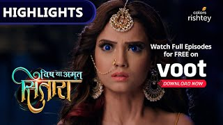 Sitaara seemingly kills Viraj and drags his lifeless body to the Vishkanyas' lair. Vrinda reveals to Sitaara that her death was just a lie to coax her into following ...