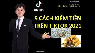 Kiếm tiền trên Tiktok 2021  - Hướng Dẫn KIẾM TIỀN trên TikTok mới nhất/Thu Nhập Cao