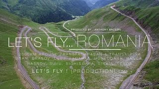 Let's fly … ROMANIA ! 2000km drone-trip to discover amazing Romania ! [4K]