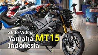 Slide Video : Yamaha MT15 Versi Indonesia