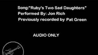 Watch Pat Green Rubys Two Sad Daughters video