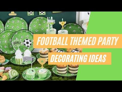 Football Themed Party Decorating Ideas