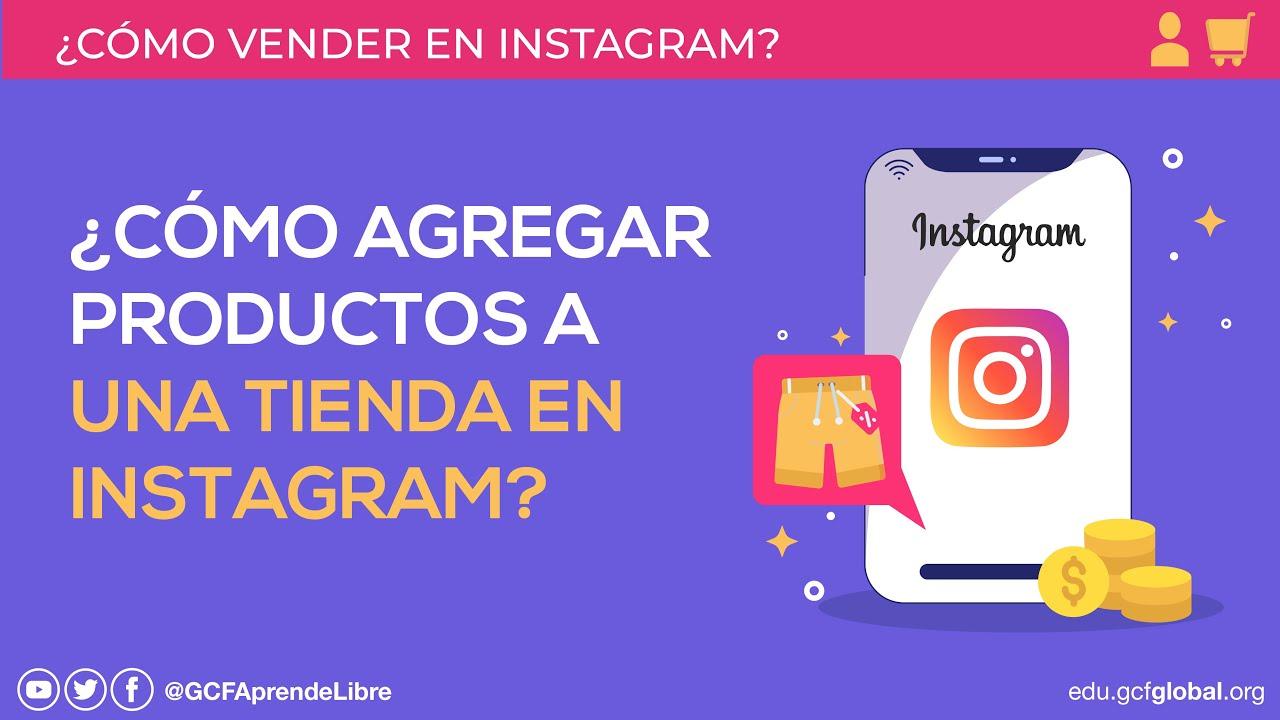 Cómo Agregar Productos A Una Tienda En Instagram Cómo Vender En Instagram Youtube