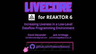 LiveCore: Open Source Tool for Live Coding Inside Reaktor Core