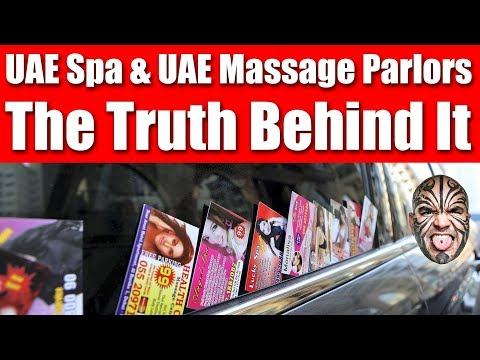 UAE Spa & UAE Massage Parlors Business - The Truth Behind It