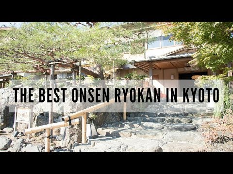 The BEST Onsen Ryokan in Kyoto with half Board (Dinner&Breakfast) | ONSEN EXPERIENCE