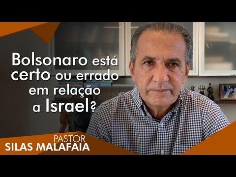 Pastor Silas Malafaia Comenta: Bolsonaro Está Certo Ou Errado Em Relação A Israel?