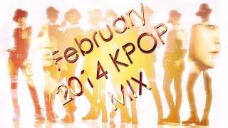 february 2014 kpop mix