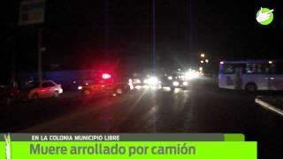 Muere arrollado por camión en la colonia Municipio Libre