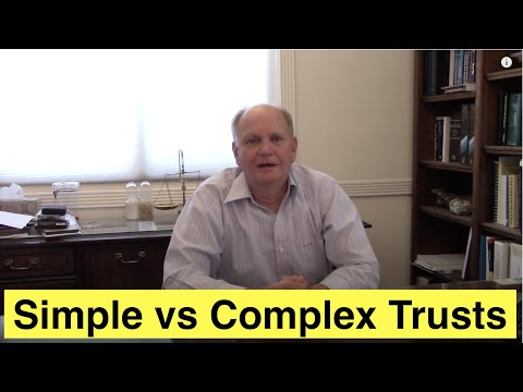 Again: Simple vs Complex Trusts