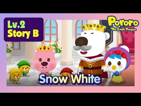 [Lv.2] Snow White | Seven dwarves are the heroes | Bed time story for kids | Pororo