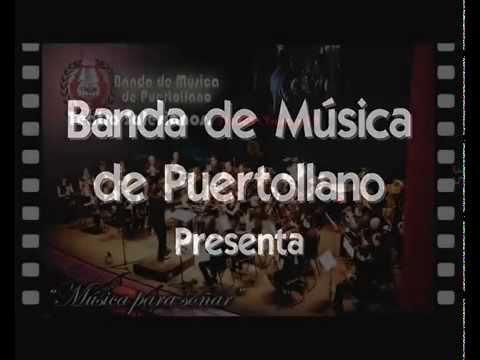 PROMO - MÚSICA PARA SOÑAR - Banda de música de Puertollano