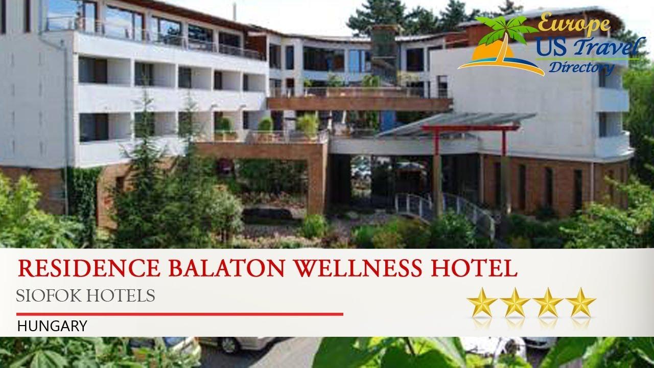 Residence Balaton Wellness Hotel Siofok Hotels Hungary