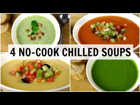 4 No-Cook Chilled Soups (Weight Loss Recipes)