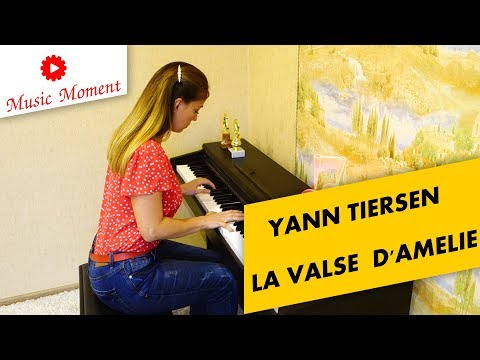 Yann Tiersen - La Valse D'Amelie   Ян Тирсен - Вальс Амели    Piano Cover By Music Moment
