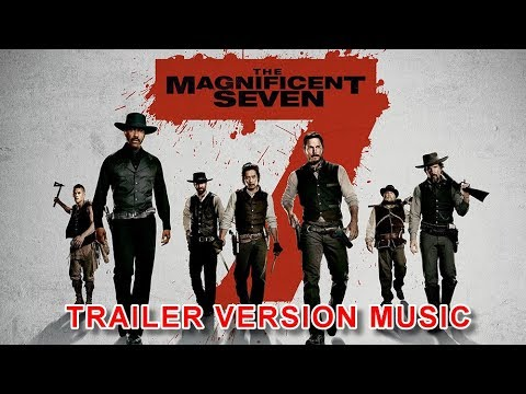 the magnificent seven trailer music version official movie soundtrack theme song youtube. Black Bedroom Furniture Sets. Home Design Ideas