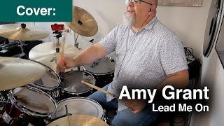 Amy Grant - Lead Me On  (Drum Cover)