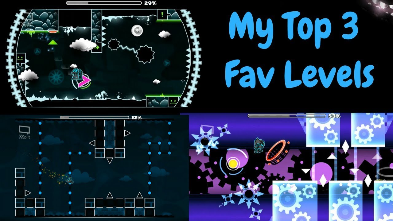 My Top 3 Favorite Levels Of All Time Geometry Dash Youtube